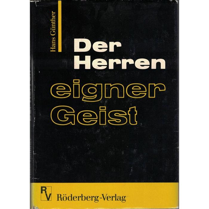 Hans Günther, Der Herren eigener Geist - Die Ideologie des Nationalsozialismus