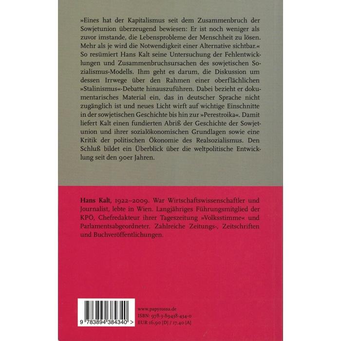 Hans Kalt, In Stalins langem Schatten - Zur Geschichte der Sowjetunion und zum Scheitern des sowjetischen Modells