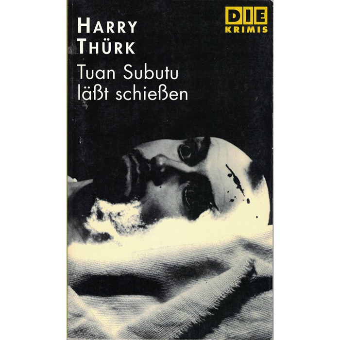 Harry Thür, Tuan Subutu läßt schießen