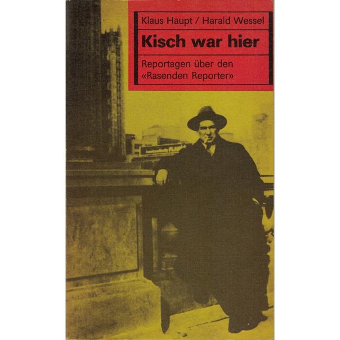 Haupt/Wessel, Kisch war hier