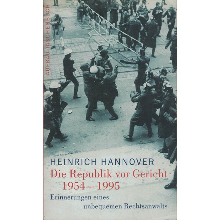 Heinrich Hannover, Die Republik vor Gericht 1954 - 1995