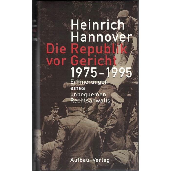 Heinrich Hannover, Die Republik vor Gericht 1975 - 1995