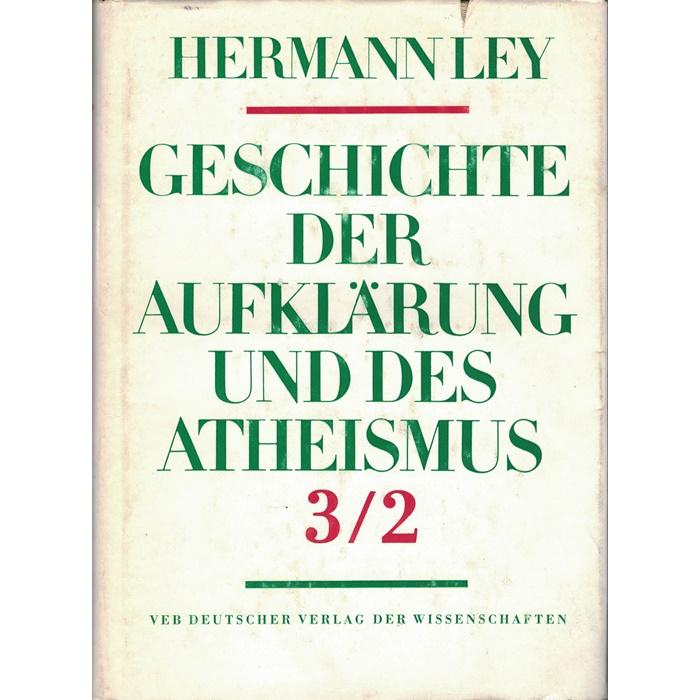 Hermannley Geschichte der Aufklärung und des Atheismus