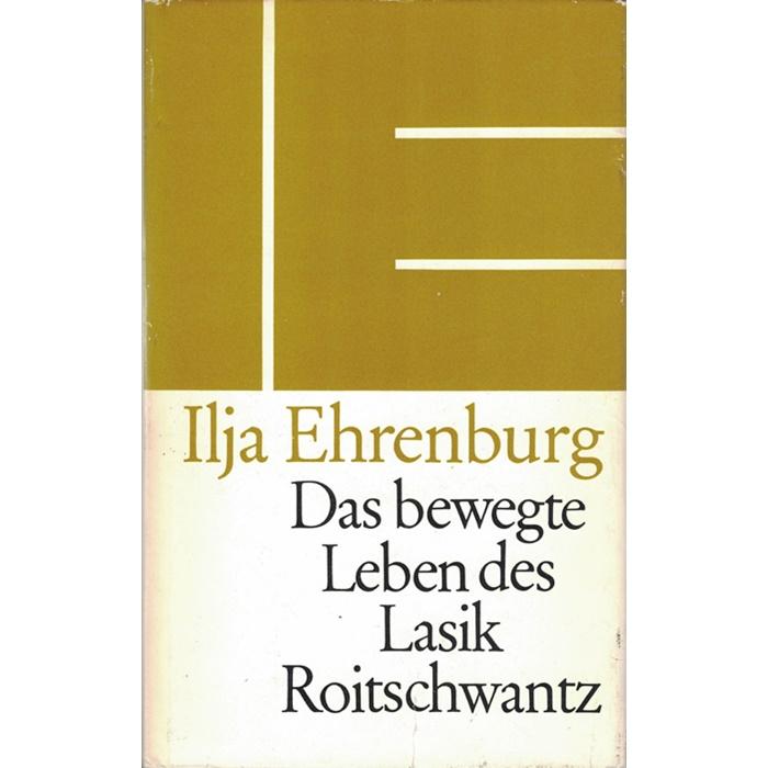 Ilja Ehrenburg, Das bewegte Leben des Lasik Roitschwantz