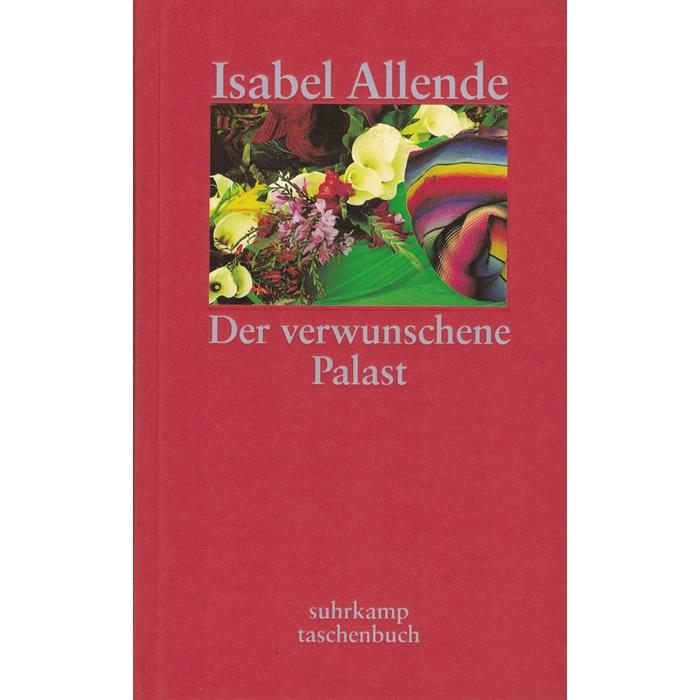Isabell Allende, Der verwunschene Palast - Sieben Erzählungen