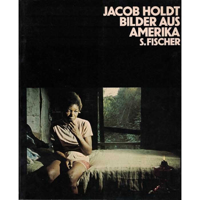 Jacob Holdt, Bilder aus Amerika