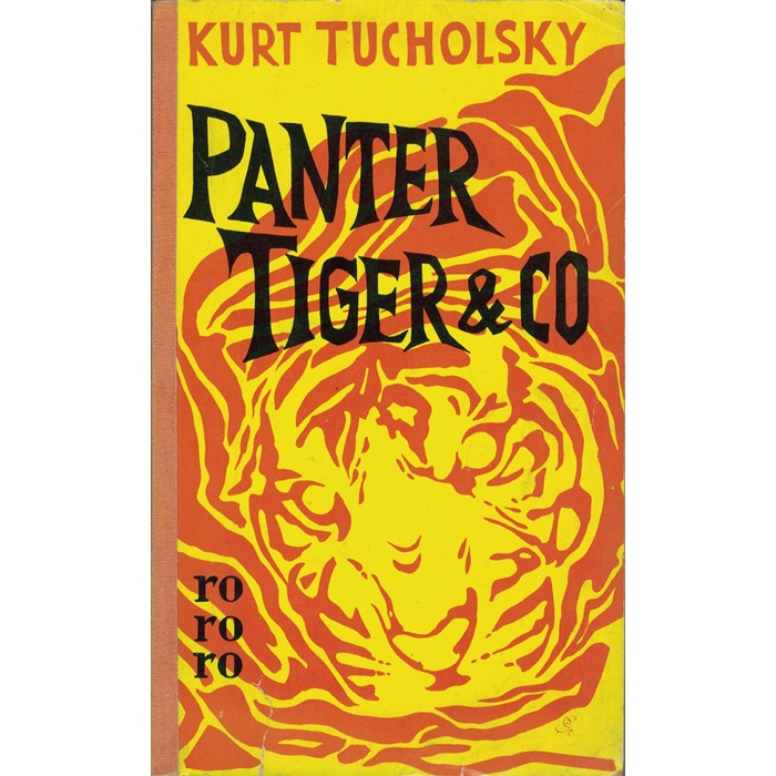 Kurt Tucholsky, Panter, Tiger & Co