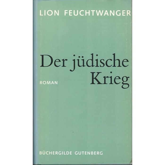 Lion Feuchtwanger, Der jüdische Krieg - Roman