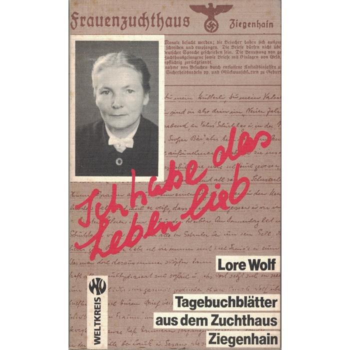 Lore Wolf, Tagebuchblätter aus dem Zuchthaus Ziegenhain
