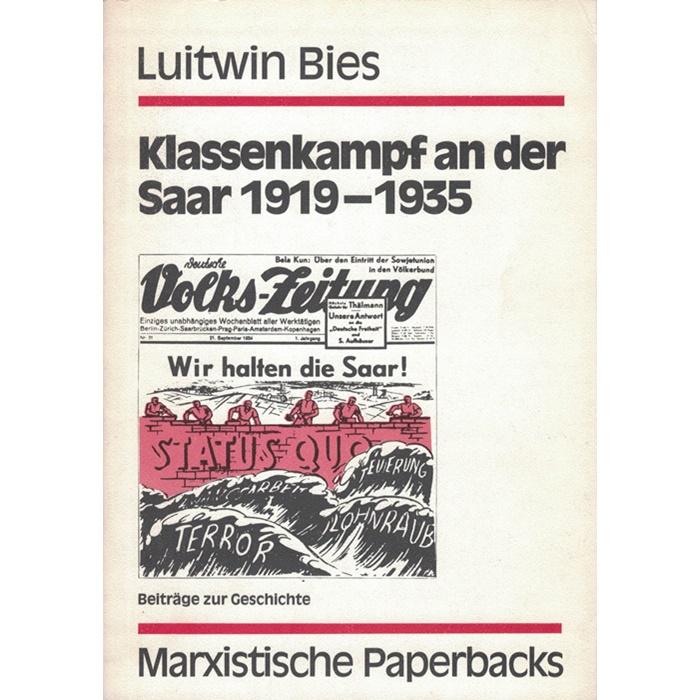 Luitwin Bies, Klassenkampf an der Saar 1919 - 1935