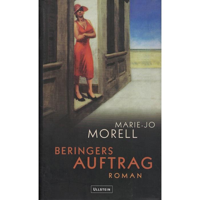 Marie-Jo Morell / Doris Gercke, Beringers Auftrag -Roman