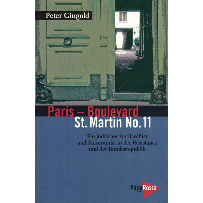 Peter Gingold, Paris - Boulevard St. Martin No. 11