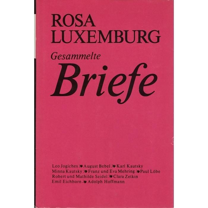 Rosa Luxemburg, Gesammelte Briefe Band 1