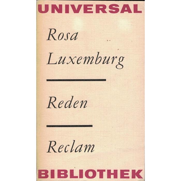 Rosa Luxemburg, Reden