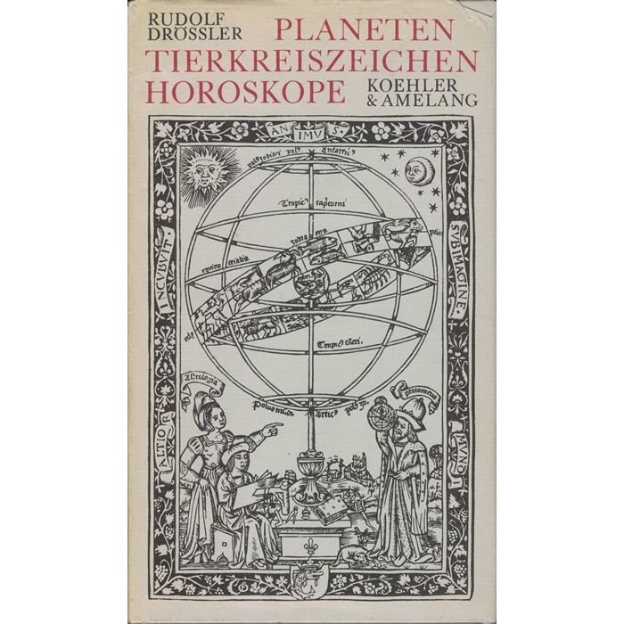 Rudolf Drössler, Planeten, Tierkreiszeichen, Horoskope