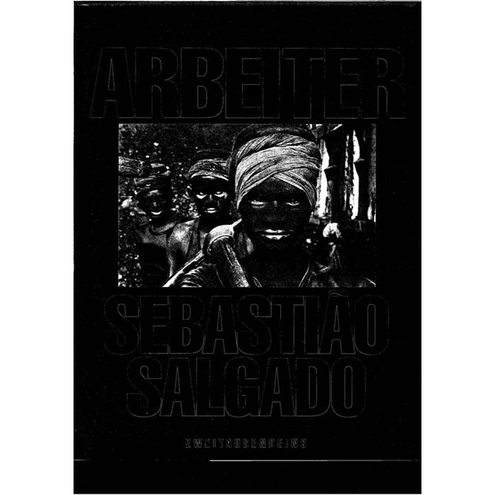 Sebasttiao Salgado, Arbeiter