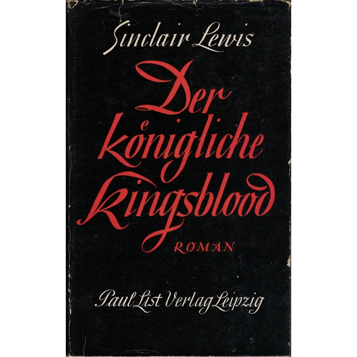 Sinclair Lewis, Der königliche Kingsblood - Roman