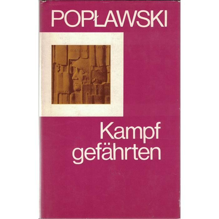 Stanilaw Poplawski, Kampfgefährten