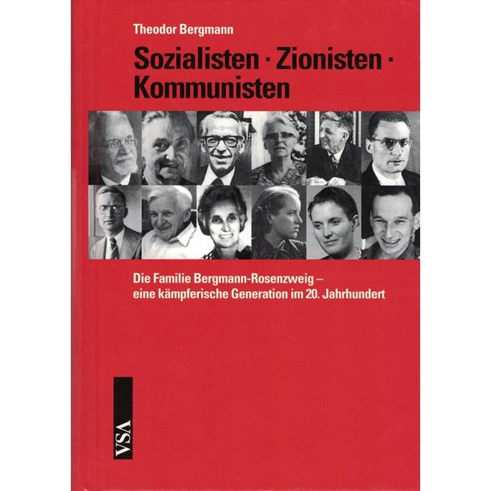 Theodor Bergmann, Sozialisten . Zionisten . Kommunisten