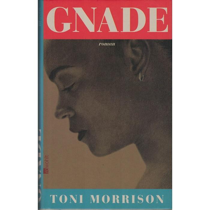 Toni Morrison, Gnade - Roman