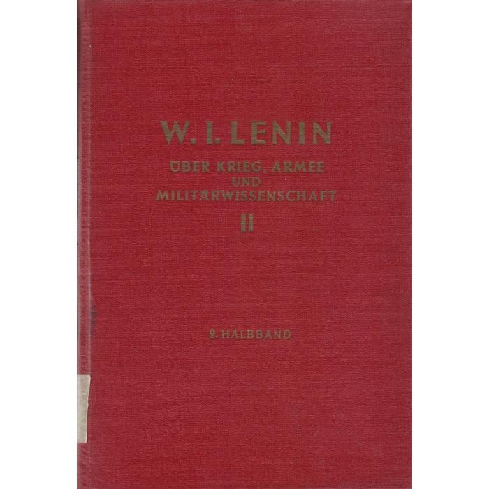 W. I. Lenin, Über Krieg, Armee und Militärwissenschaft in 2 Bänden