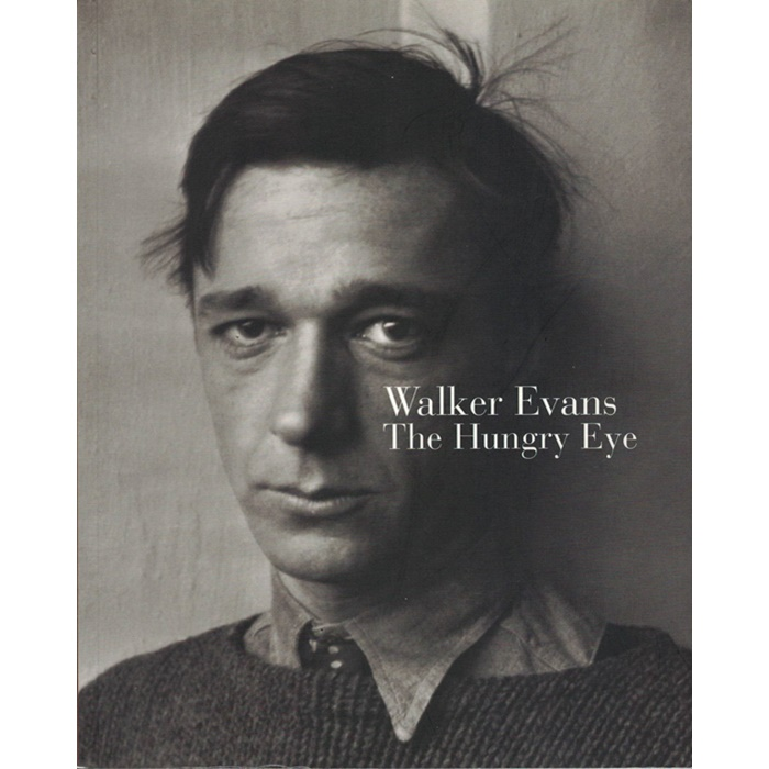 Walker Evans, The Hungry Eye