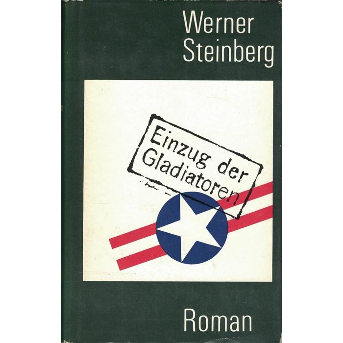 Werner Steinberg, Einzug der Gladiatoren