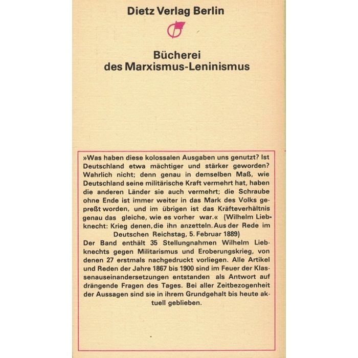 Wilhelm Liebknecht, Gegen Militarismus und Eroberungskrieg