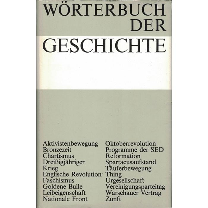 Wörterbuch der Geschichte in 2 Bänden