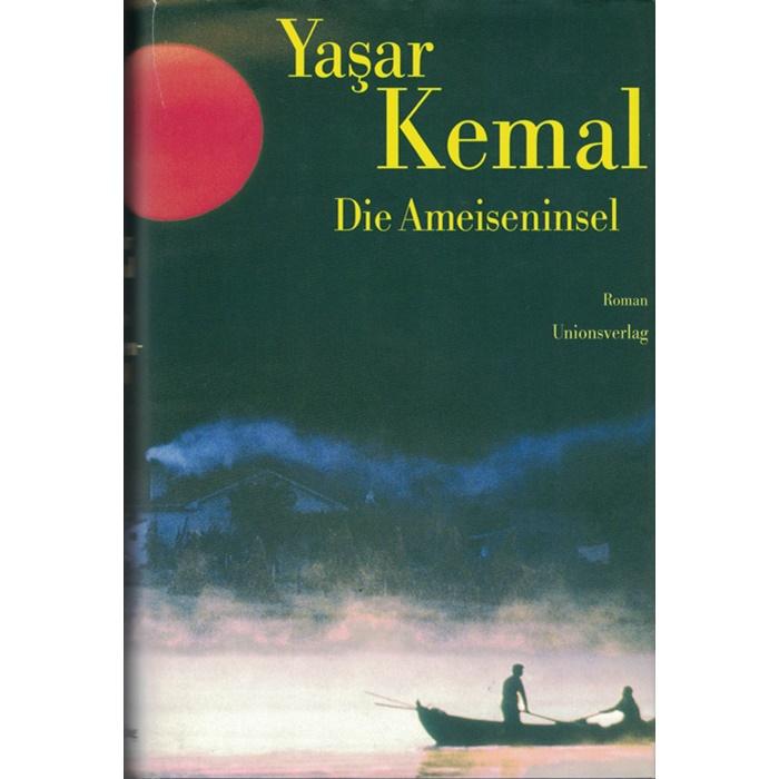 Yasar Kemal, Die Ameiseninsel - Roman