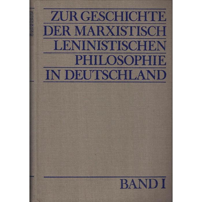 Zur Geschichte der marxistisch-leninistischen Philosophie in Deutschland