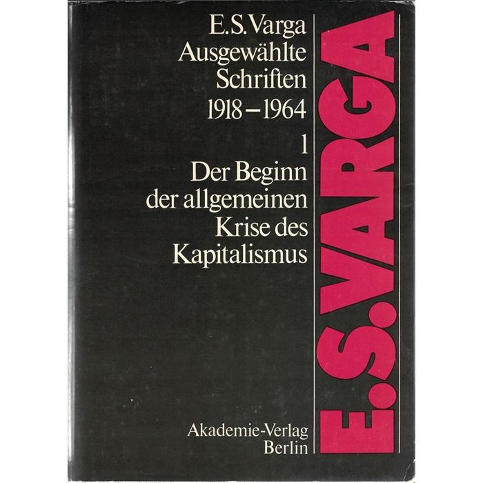 E.S. Varga - Ausgewählte Schriften 1918 - 1964 - 3 Bände