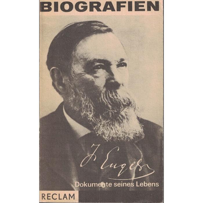Friedrich Engels - Dokumente seines Lebens