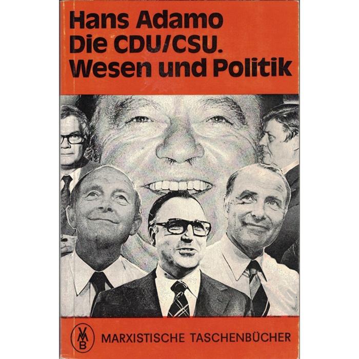 Hans Adamo, Die CDU/CSU. Wesen und Politik