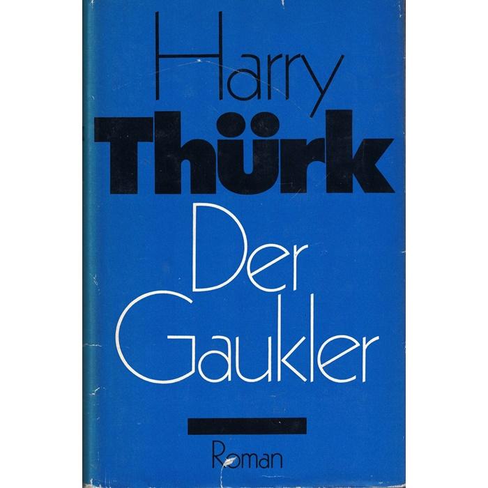 Harry Thürk, Der Gaukler