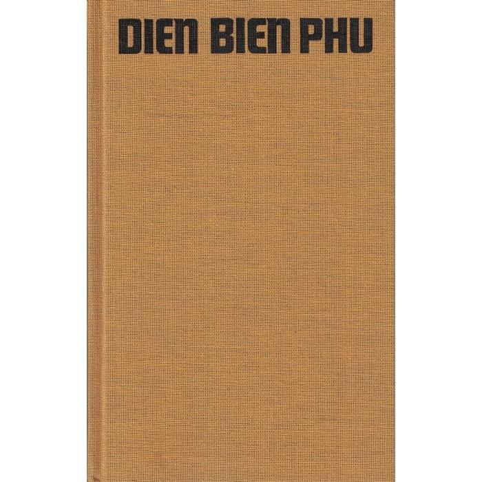 Harry Thürk, Dien Bien Phu - Tatsachenroman