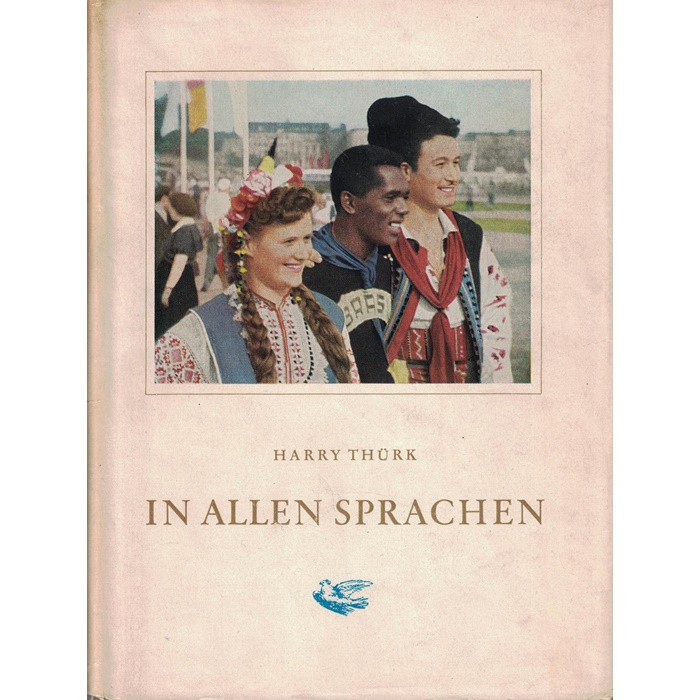 Harry Thürk, In allen Sprachen