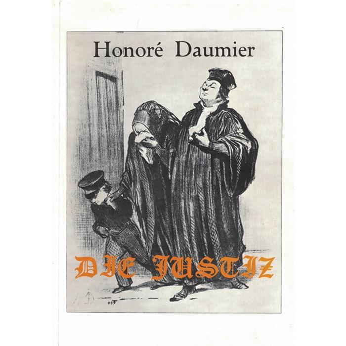 Honoré Daumier, Die Justiz