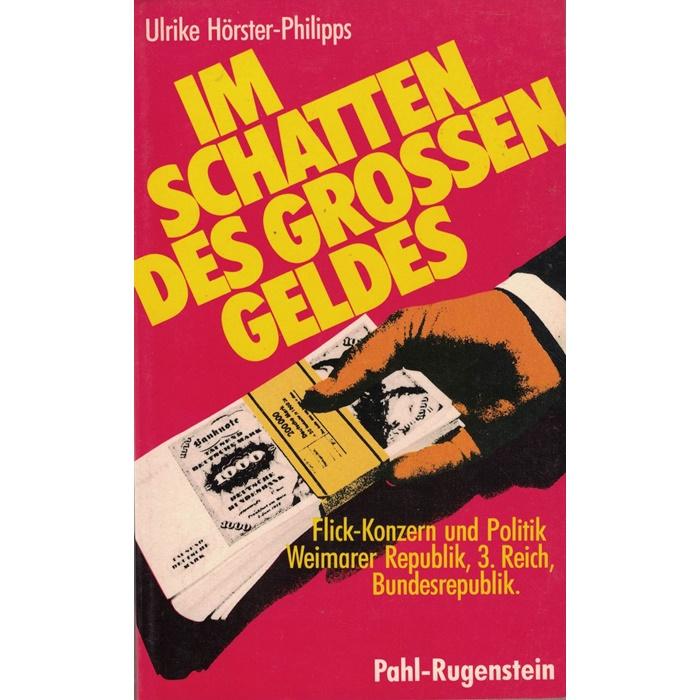 U. Hörster-Philipps, Im Schatten des Großen Geldes