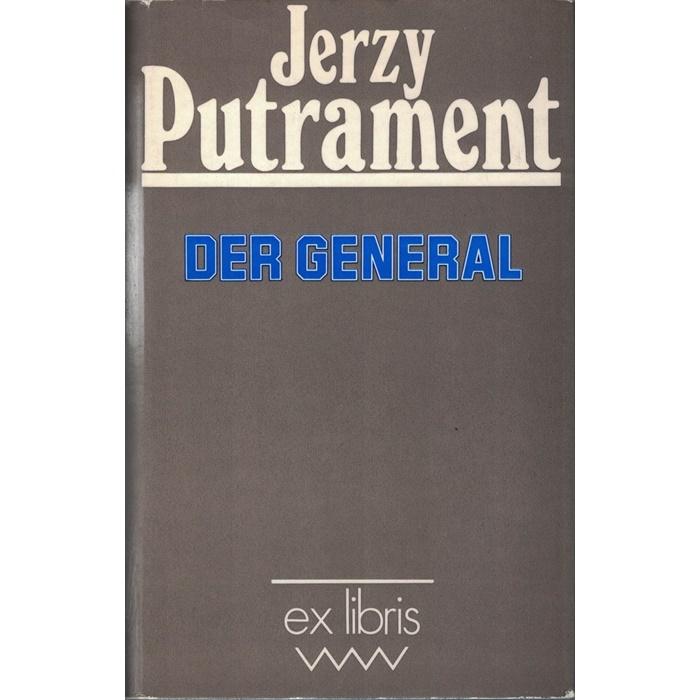 Jerzy Putrament, Der General
