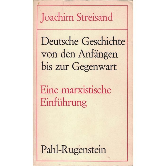 Joachim Streisand, Deutsche Geschichte von den Anfängen bis zur Gegenwart