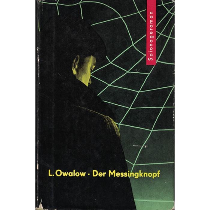 L. Owalow, Der Messingknopf - Ein Spionageroman