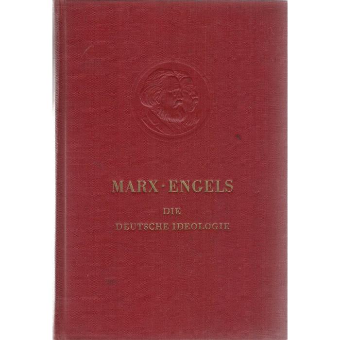 Marx-Engels, Die Deutsche Ideologie