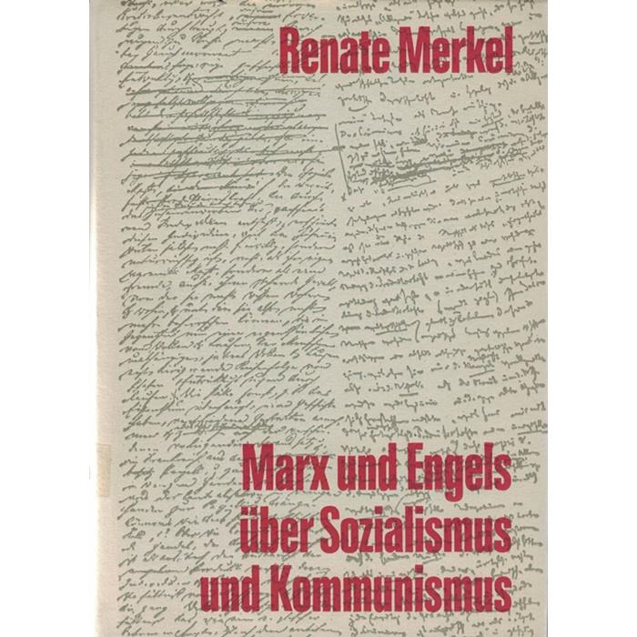 Marx und Engels über Sozialismus und Kommunismus