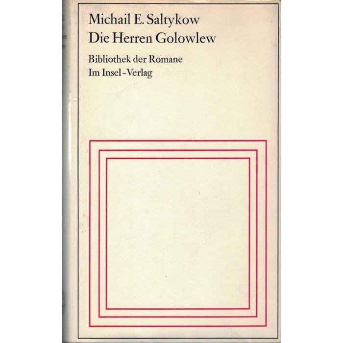 Michail E. Saltykow, Die Herren Golowlew