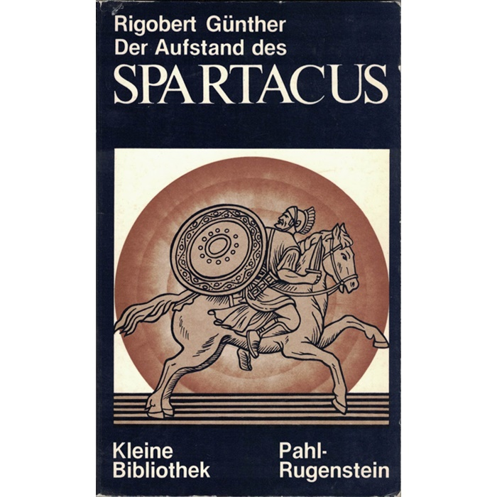 Rigobert Günther, Der Aufstand des Spartacus