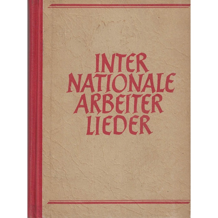 Sammelerexemplar - Internationale Arbeiterlieder
