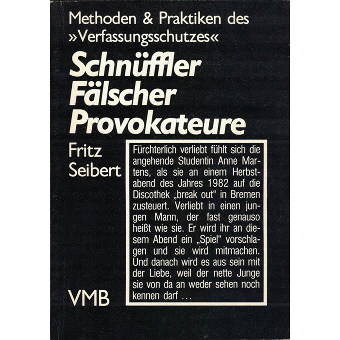 Schnüffler Fälscher Provokateure
