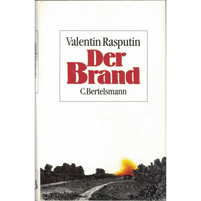 Valentin Rasputin, Der Brand - Roman