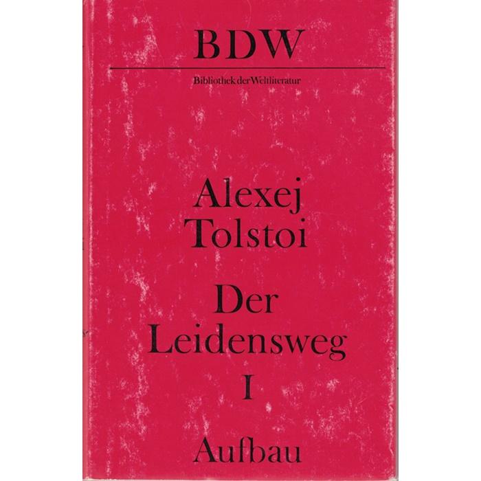Alexej Tolstoi - Der Leidensweg 3 Bände